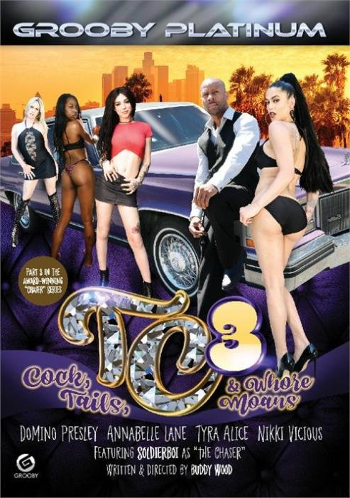 Domino Presley, Annabelle Lane, Tyra Alice, Nikki Vicious, Soldier Boi - TC3: Cock, Tails,  Whore Moans () Grooby [SD]