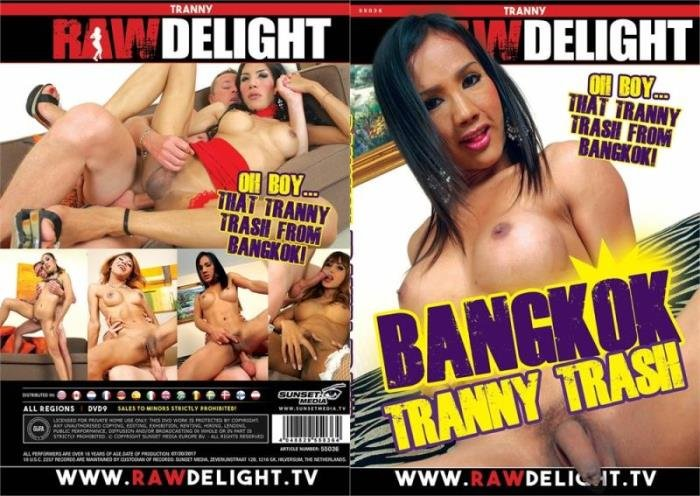Transsexual - Bangkok Tranny Trash (Transsexual) Raw Delight [SD]
